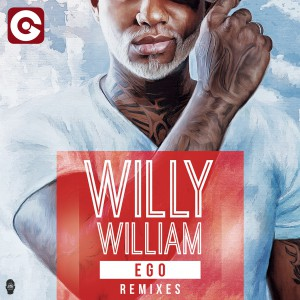 Cover WILLY WILLIAM - Ego (Remixes)